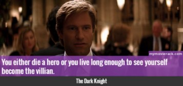 You either die a hero or you live long enough to see yourself become the villian. #quotes