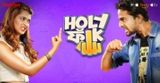 Holy Faak (2017) Season 2 Web Series - Watch Online - Latest